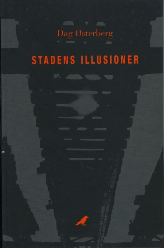 osterberg_stadens_illusioner_inbunden_hogupplost 1